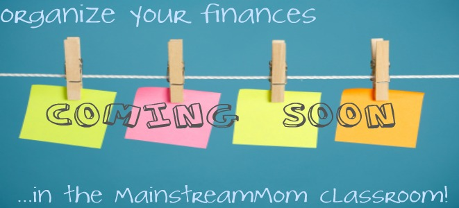 Moms, Organize Your Finances!